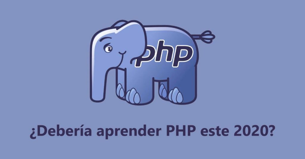 Debería aprender PHP