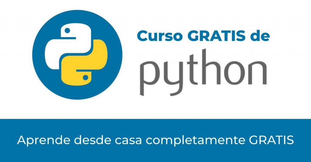 CURSO GRATIS: Aprende Python desde casa
